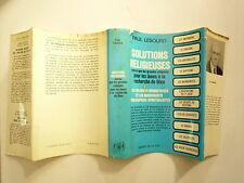 SOLUTIONS RELIGIEUSES AUTRES QUE LES GRANDES RELIGIONS DE P LESOURD ED CITE 1972