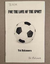 Emerson Nj: Tai Nakamura School Spelling Whiz Book For The Love Of The Sport