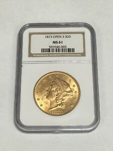 1873 MS61 NGC Open 3 $20 Liberty Head Double Eagle United States Gold Coin