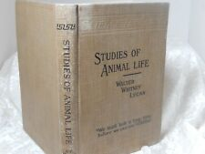 Vintage High School Book 1900 Studies of Animal Life by Walter Whitney Lucas