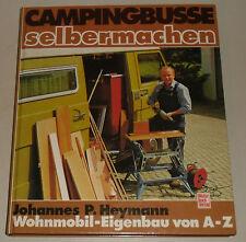 Wohnmobil-Eigenbau-Anleitung für VW LT 28 / 31 / 35, Mercedes 207 307 uvm.