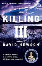 DAVID HEWSON __ THE KILLING 3  __ BRAND NEW C FORMAT __ FREEPOST UK