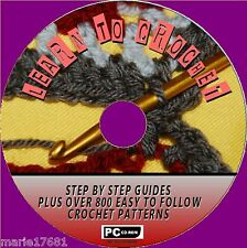 'HOW TO CROCHET' A EASY TO FOLLOW GUIDE + 800 GREAT CROCHET PATTERNS CD ROM NEW