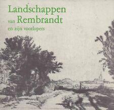 Landschappen van Rembrandt en zijn voorlopers