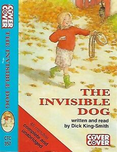 DICK KING-SMITH THE INVISIBLE DOG CASSETTE READ BY DICK KING-SMITH COVER TO COVE
