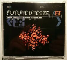 "FUTURE BREEZE ""Why Don't You Dance With Me"" 5-Track-Maxi-CD 1996"