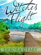 WitchLight Trilogy Ser.: Witches in Flight 3 by Debora Geary (2015, MP3 CD,...
