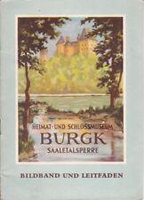 Heimat und Schlossmuseum Burgk Saalestalsperre, Bildband und Leitfaden Heft 1