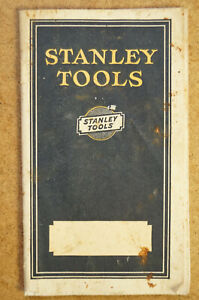 1927 Stanley Sweetheart Tools Pocket Catalog - Original - 56 pages
