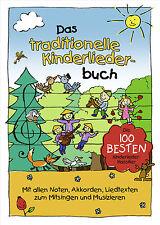 Das traditionelle Kinderliederbuch    NEU!