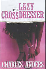 USED (GD) The Lazy Crossdresser by Charles Anders