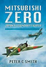 Mitsubishi Zero - Japan's Legendary Fighter (Pen & Sword) - New Copy