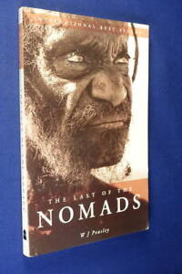 THE LAST OF THE NOMADS W.J. Peasley AUSTRALIAN ABORIGINAL GIBSON DESERT book
