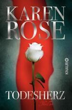 Rose, Karen - Todesherz: Thriller (Die Baltimore-Reihe, Band 1) .