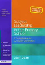 Subject Leadership in the Primary School: A Practical Guide for Curriculum Coord
