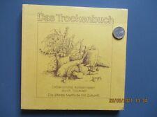 Das Trockenbuch. Lebensmittel konservieren durch Trocknen (TB, 1982)
