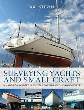 Surveying Yachts and Small Craft by Stevens, Paul