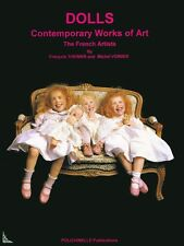Dolls a Contemporary Works of Art Book in English