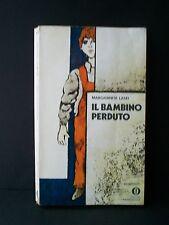 IL BAMBINO PERDUTO - M.Laski [Mondadori, 1975]