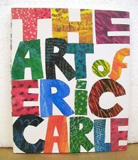 The Art of Eric Carle with introduction by Leonard S. Marcus 1996 HB/DJ
