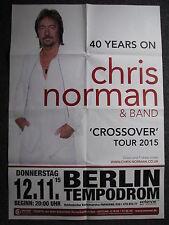 Konzertposter-Chris Norman Crossover Tour 2015-Berlin 12.11.2015- Smokie-Poster