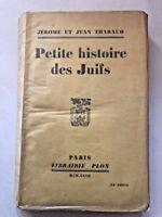 PETITE HISTOIRE DES JUIFS - JEROME ET JEAN TARAUD - 1927