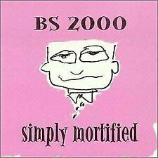 Bs 2000, Simply Mortified, Excellent, Audio CD