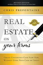 Real Estate on Your Terms (Revised Edition): Create Con... by Prefontaine, Chris