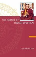 Yeshe, The Essence of Tibetan Buddhism : The Three Principal Aspects