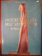 Ermanno Zoffili COSTUME E CULTURA DELL'ANTICO EGITTO da Narmer a Cleopatra 1991