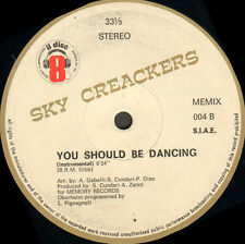 SKY CREACKERS - You Should Be Dancing - 1983 Memory Italy - MEMIX 004