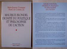 Maurice Blondel dignité du politique et philosophie de l'action Coutagne Cointet