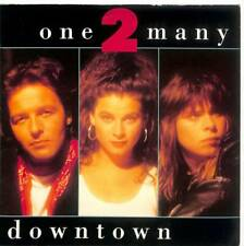 """One 2 Many - Downtown - 7"""" Vinyl Record Single"""