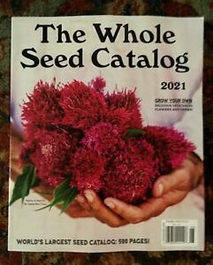 The WHOLE SEED CATALOG 2021 Book WORLD'S LARGEST SEED CATALOG 498 Pages GROW OWN