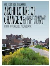 Architecture of Change: Pt. 2: Sustainability and Humanity in Built Environment