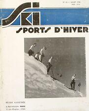 Ski Sport d'Hiver n°40 - 1936 - Carres et Farts - Le Piz di Boè - Chalets