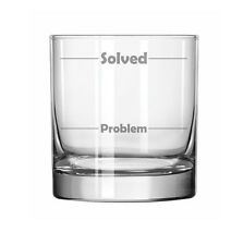 11oz Rocks Whiskey Highball Glass Funny Problem Solved Fill Lines
