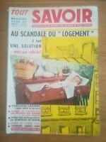 TOUT SAVOIR toute la vie du monde par le texte et l'image octobre 1957 N°53