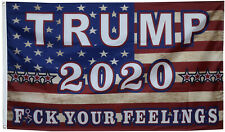 Trump 2020 American flag Fxxk your feelings 3x5ft banner US seller