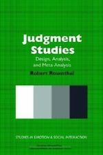 Judgment Studies: Design, Analysis, and Meta-Analysis (Studies in Emotion and S