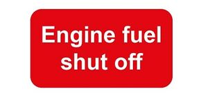 Fuel Engine Shut Off 100x55mm  - Boat - Health & Safety signs/stickers