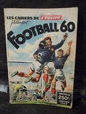 LES CAHIERS DE L'ÉQUIPE PRÉSENTENT FOOTBALL 60.  Trimestriel Janvier 1960.  N°4