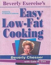 Beverly Exercise's Easy Low-Fat Cooking by Chesser, Beverly
