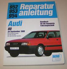 Reparaturanleitung Audi 80 B3 - ab Baujahr 1986 !