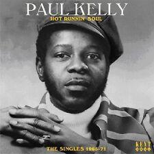 Paul Kelly - Hot Runnin Soul: Singles 1965 - 1971 [New CD] UK - Import