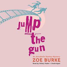 Jump the Gun (Annabelle Starkey Mysteries, Book 1) Audio CD –  by Zoe Burke