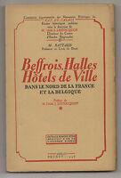 Beffrois, halles, hôtels de ville dans le nord de la France et la Belgique. 1948