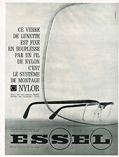 PUBLICITE ADVERTISING  1964   ESSEL   lunettes fil de nylon NYLOR