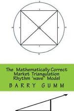 The Mathematically Correct Wave Rhythm Model: The Mathematically Correct Wave...