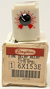 DAYTON 6X153E *NEW* SOLID STATE TIME DELAY RELAY 0.1 TO 10 SEC. (19D2)